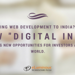 "Outsourcing web development to India? Find out how ""Digital India"" is creating new opportunities for investors across the world."