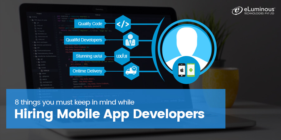 8 things you must keep in mind while hiring mobile app developers!