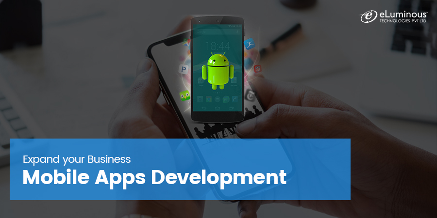 5 proven ways to use Mobile Apps Development to expand your Business.