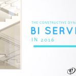 The Constructive Dynamism in Business Intelligence Services in 2016.
