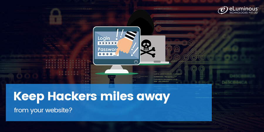 How to keep Hackers miles away from your website?