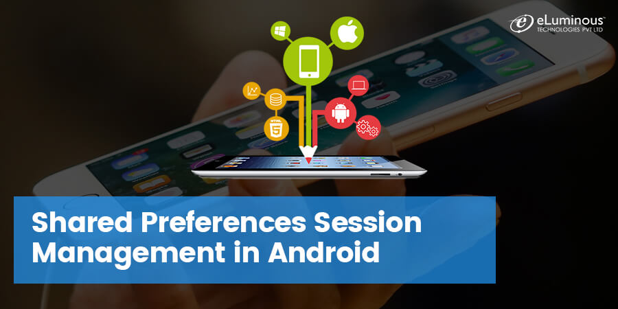 The Best Tutorial to Learn SharedPreferences Session Management in Android