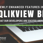 Newly Enhanced features in QlikView Business Intelligence that our Developers are excited about.
