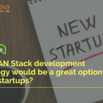 How MEAN Stack development technology would be a great option for new startups?