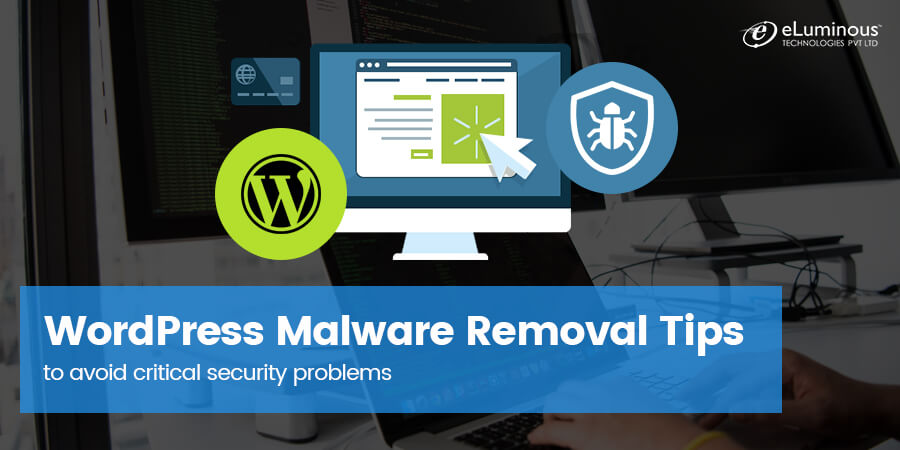 These WordPress Malware Removal Tips can help you avoid critical security problems