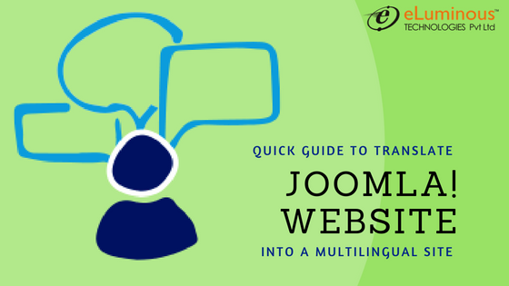 Quick Guide to translate your Joomla! Website into a Multilingual site easily