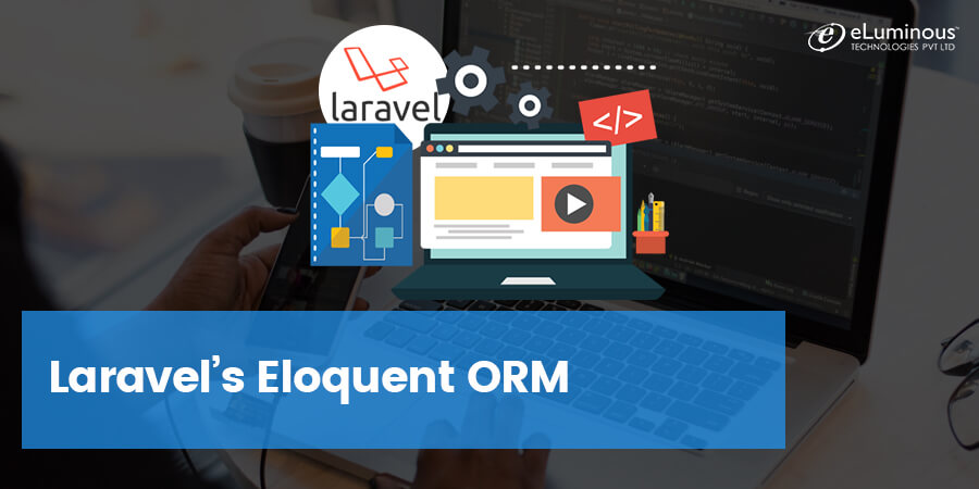 Everything that you need to know about Laravel's Eloquent ORM