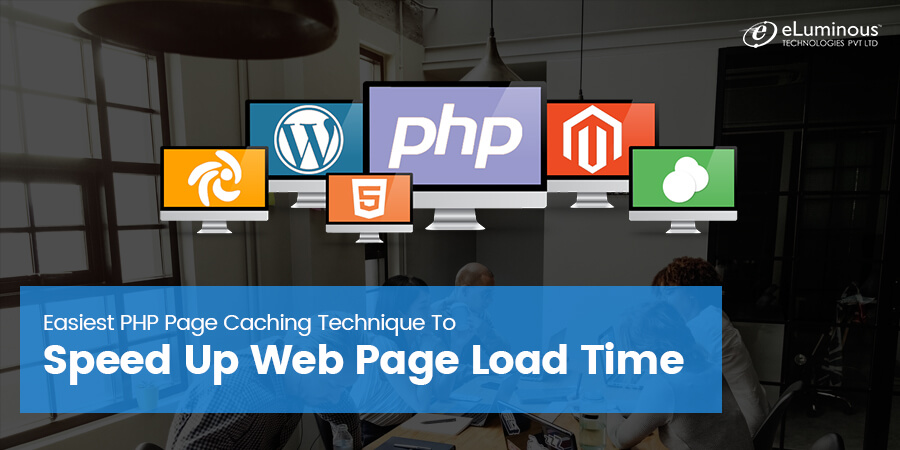 Easiest PHP Page Caching Technique To Speed Up Web Page Load Time