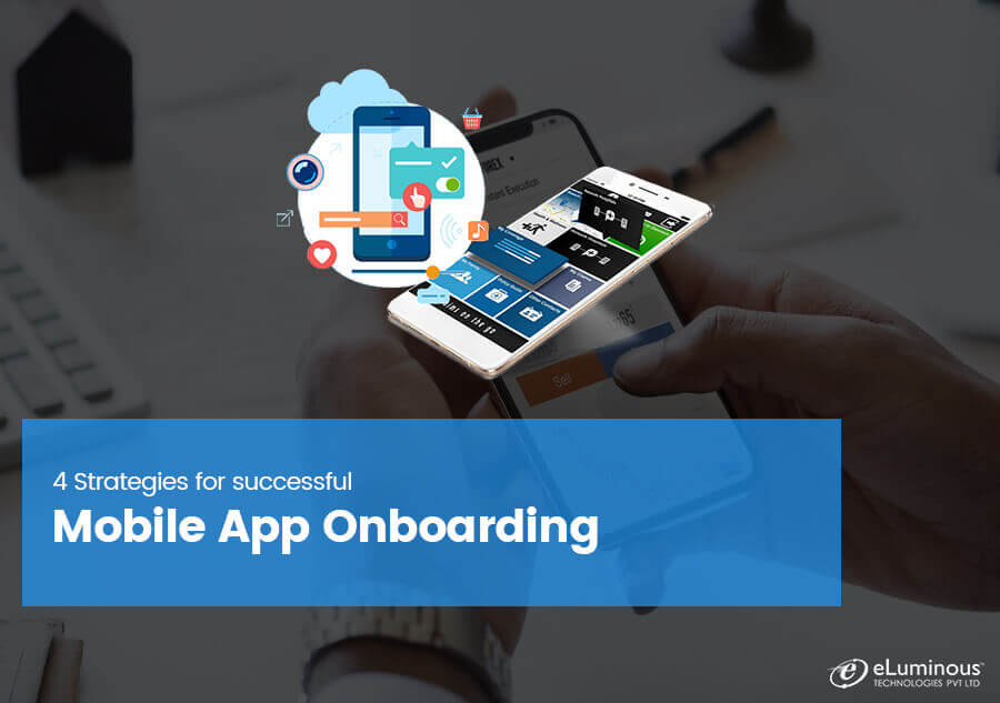 4 Strategies for successful Mobile App Onboarding