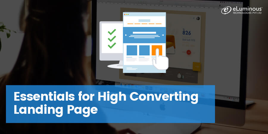 11 Essentials for making High Converting Landing Page