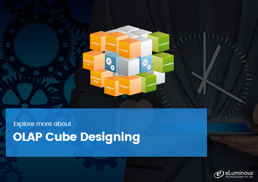 Explore more about: OLAP Cube Designing