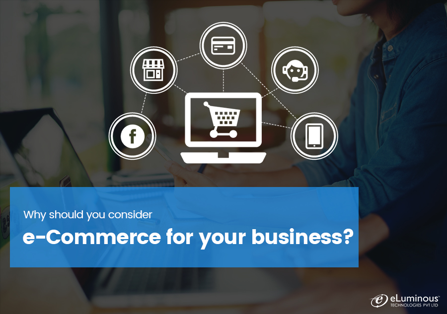 Why should you consider ecommerce for your business?