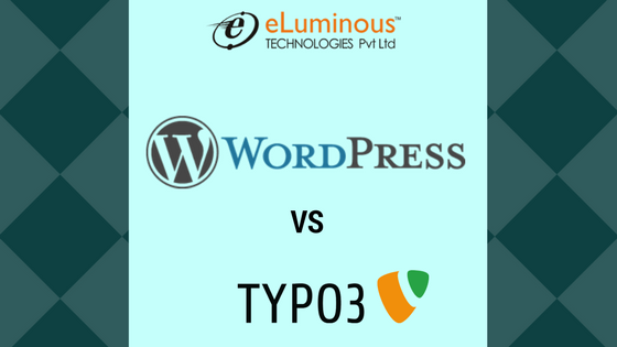 WordPress vs TYPO3, which one should you select?