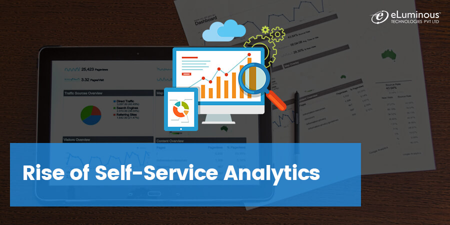 Rise of Self-Service Analytics-What's Your Call?
