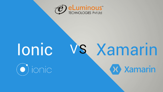 Ionic or Xamarin? Which one should you choose?