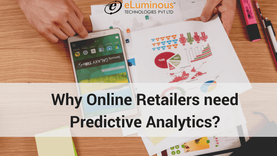 Why Online Retailers need Predictive Analytics?