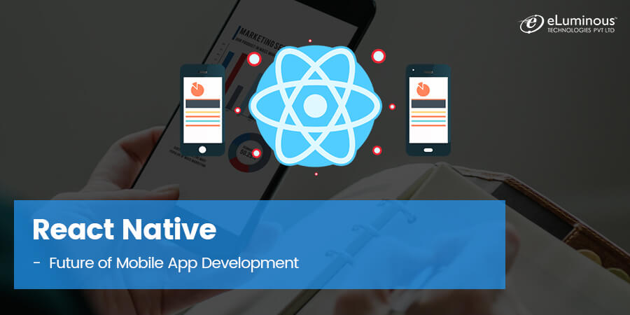 React Native-the Future of Mobile App Development