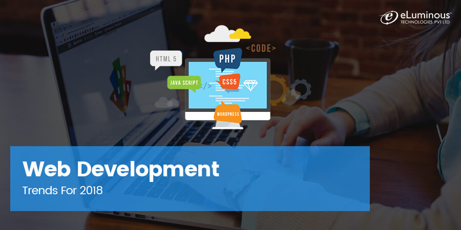 Web Development Trends For 2018