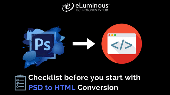 Checklist before you start with PSD to HTML Conversion
