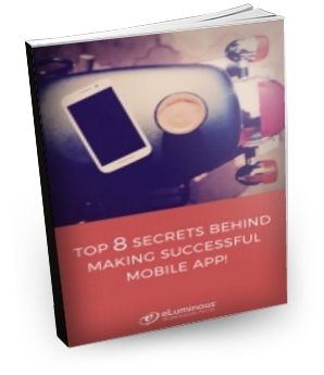 TOP 8 SECRETS BEHIND MAKING A SUCCESSFUL MOBILE APP!