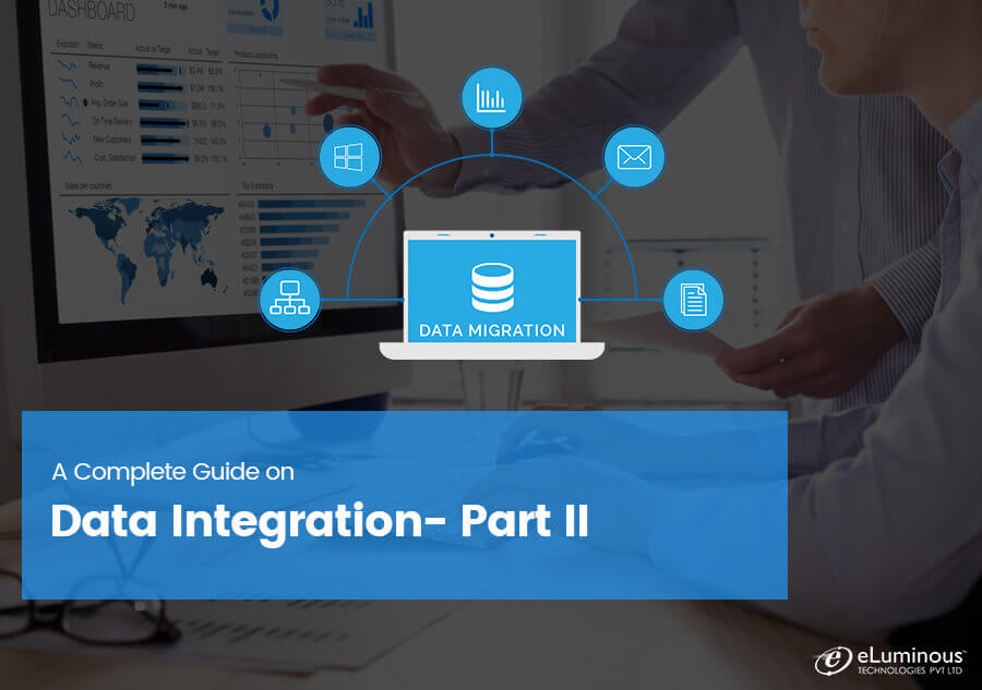 A Complete Guide on Data Integration- Part II
