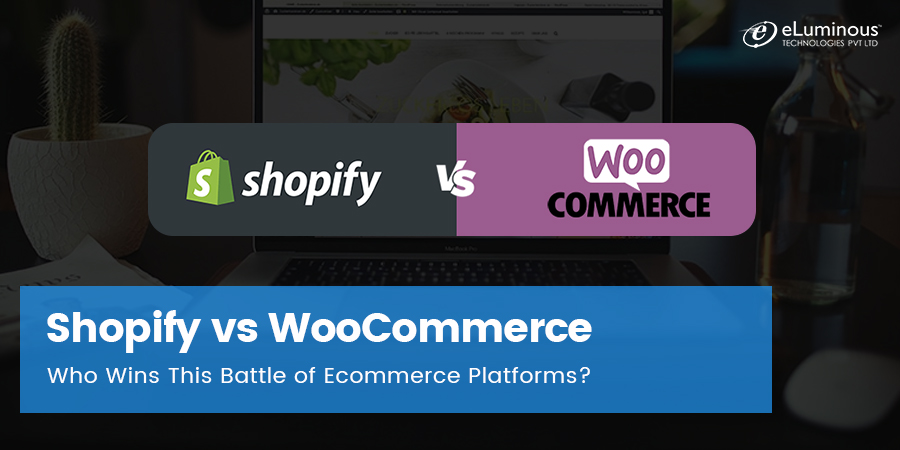Shopify vs WooCommerce – Who Wins This Battle of Ecommerce Platforms?
