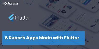 6 Superb Apps Made with Flutter