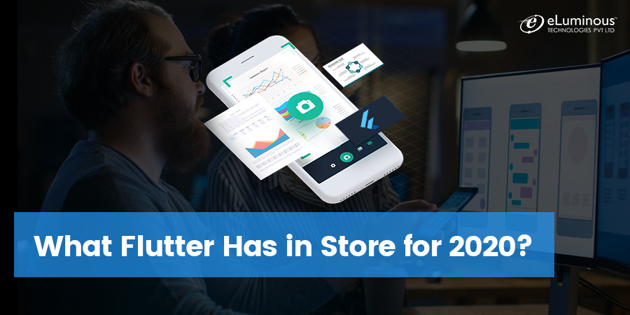 What Flutter Has in Store for 2020?