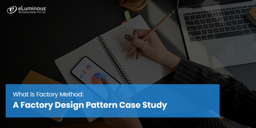 Understanding Factory Method with a Factory Design Pattern Case Study