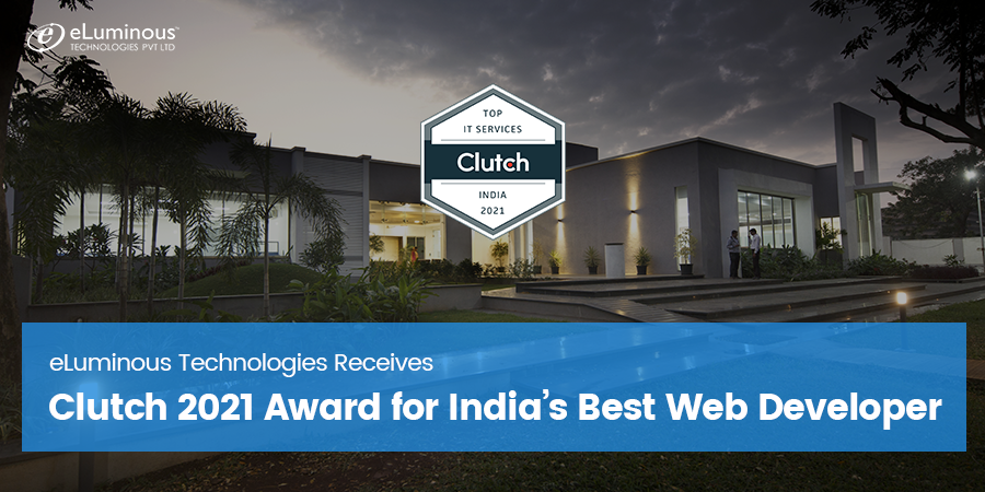 eLuminous Technologies Receives Clutch 2021 Award for India's Best Web Developer