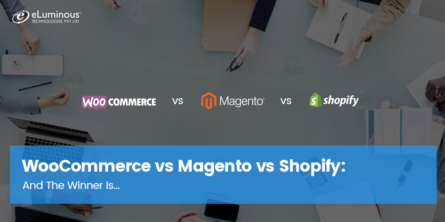 WooCommerce vs Magento vs Shopify: And The Winner Is…
