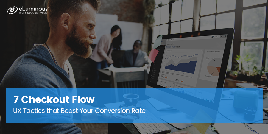 7 Checkout Flow UX Tactics that Boost Your Conversion Rate
